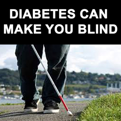 Diabetes causes blindness